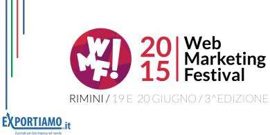 A Rimini l'estate inizia con il Web Marketing Festival 2015
