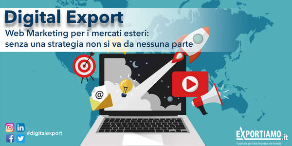 Web marketing per i mercati esteri: senza una strategia non si va da nessuna parte