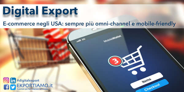 E-commerce negli Usa: sempre più omni-channel e mobile-friendly