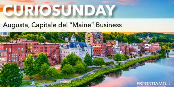 "Augusta, Capitale del ""Maine"" Business"
