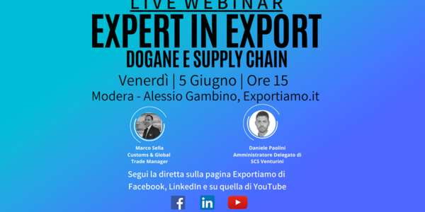 Expert in Export - VIII Puntata: Dogane e Supply Chain