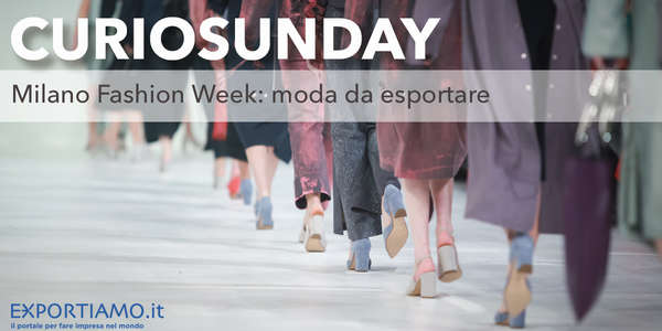 Milano Fashion Week: moda da esportare