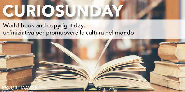 World book and copyright day, un'iniziativa per promuovere la cultura nel mondo
