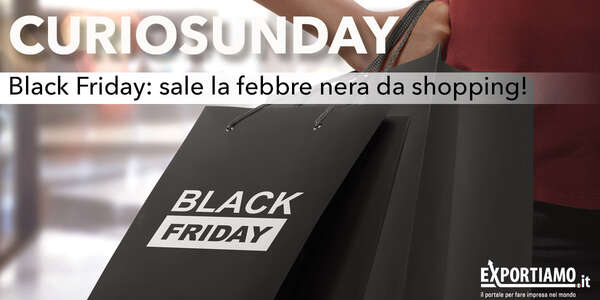 Black Friday: sale la febbre nera da shopping!